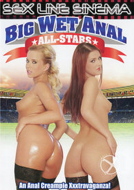 Big Wet Anal All Stars