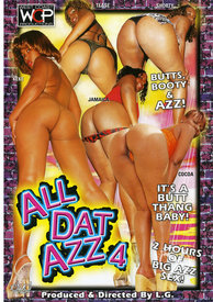 All Dat Azz 04