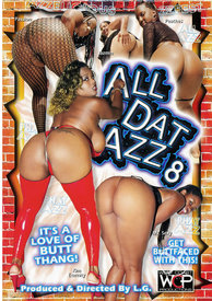 All Dat Azz 08
