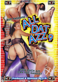 All Dat Azz 09