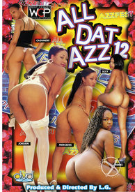 All Dat Azz 12